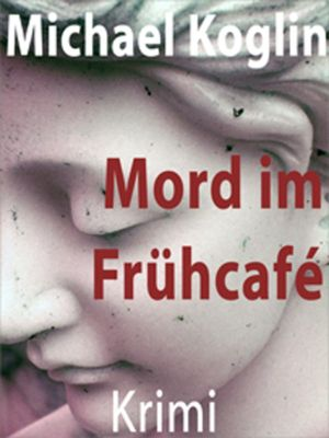 Mord im Frühcafé, Michael Koglin