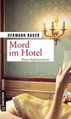 Mord im Hotel, Hermann Bauer
