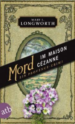 Mord im Maison Cézanne, Mary L. Longworth