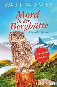 Mord in der Berghütte, Walter Bachmeier
