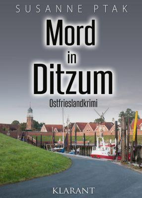 Mord in Ditzum. Ostfrieslandkrimi, Susanne Ptak