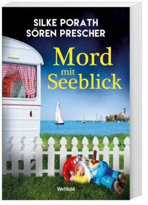 Mord mit Seeblick, Silke Porath, Sören Prescher