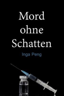 Mord ohne Schatten, Inga Peng