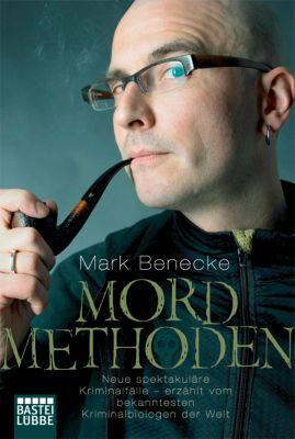 Mordmethoden, Mark Benecke