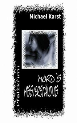 Mord's Missverständnis, Michael Karst
