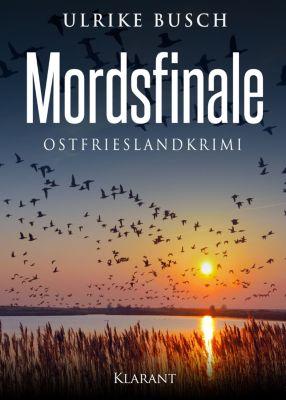 Mordsfinale. Ostfrieslandkrimi, Ulrike Busch