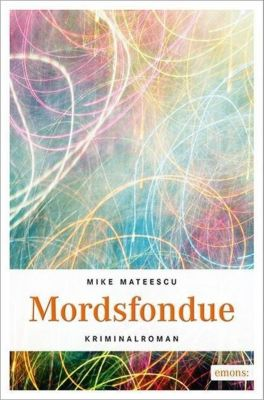 Mordsfondue, Mike Mateescu