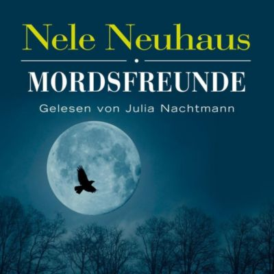 Mordsfreunde, 6 Audio-CDs, Nele Neuhaus