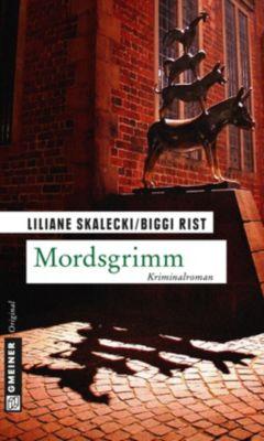 Mordsgrimm, Liliane Skalecki, Biggi Rist