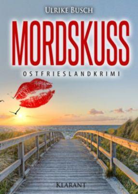 Mordskuss. Ostfrieslandkrimi, Ulrike Busch