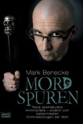 Mordspuren - Mark Benecke |