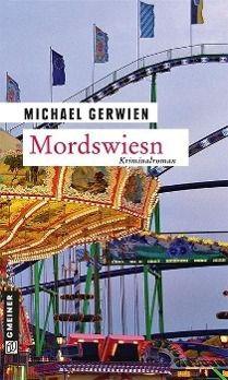Mordswiesn - Michael Gerwien pdf epub