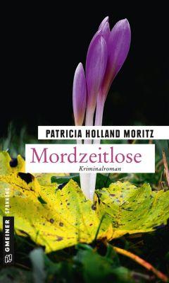 Mordzeitlose, Patricia Holland Moritz