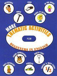 More Thematic Activities For Beginners In English, David MacDonald, Tosha Docherty