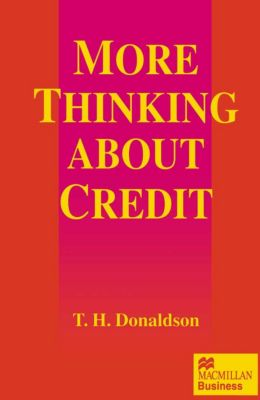 More Thinking about Credit, T.H. Donaldson