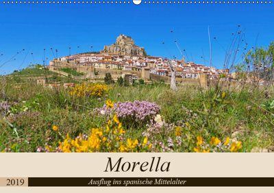 Morella - Ausflug ins spanische Mittelalter (Wandkalender 2019 DIN A2 quer), LianeM