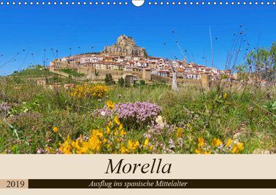 Morella - Ausflug ins spanische Mittelalter (Wandkalender 2019 DIN A3 quer), LianeM