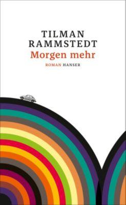 Morgen mehr, Tilman Rammstedt