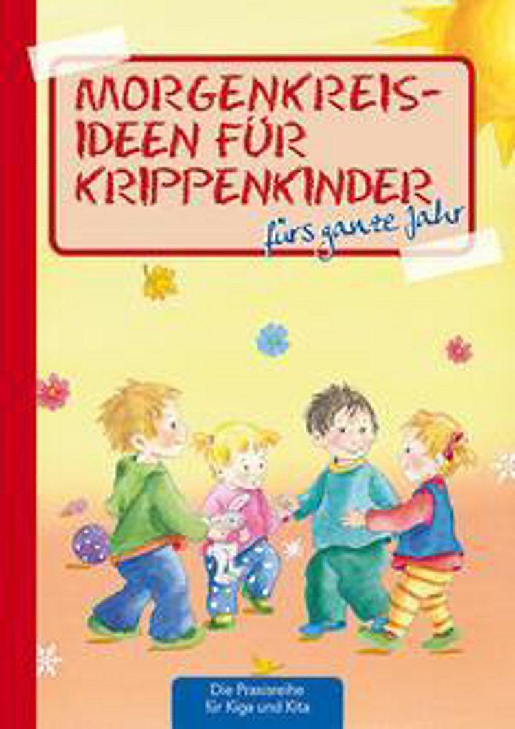 Morgenkreisideen Für Krippenkinder Fürs Ganze Jahr Buch Kaufen