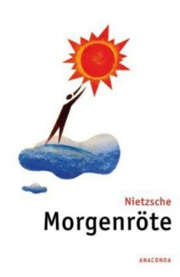 Morgenröte, Friedrich Nietzsche