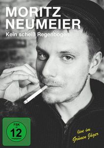 Moritz Neumeier - Kein scheiss Regenbogen, Moritz Neumeier