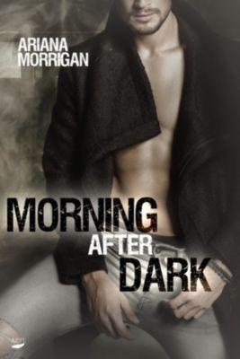 Morning After Dark, Ariana Morrigan