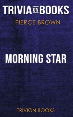 Morning Star by Pierce Brown (Trivia-On-Books), Trivion Books