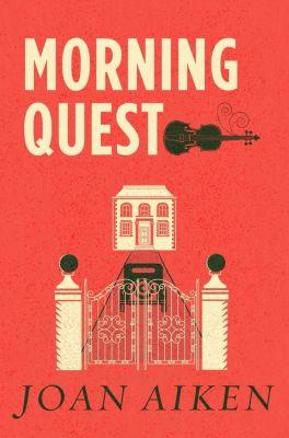Morningquest, Joan Aiken