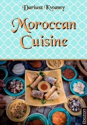 Moroccan Cuisine, Kwasny Dariusz