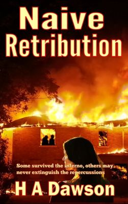 Morrison Adams: Naive Retribution, H.A Dawson