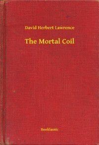 Mortal Coil, David Herbert Lawrence