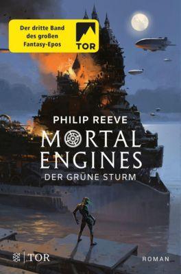 Mortal Engines - Der Grüne Sturm - Philip Reeve |