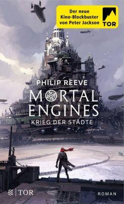 Mortal Engines - Krieg der Städte - Philip Reeve |