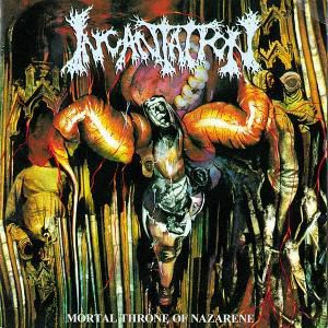 Mortal Throne Of Nazarene, Incantation