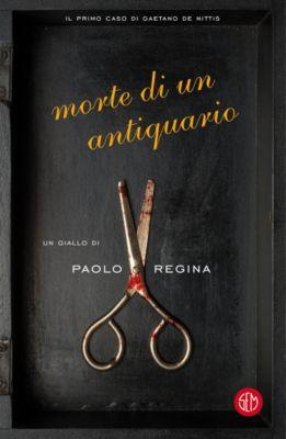 Morte di un antiquario, Paolo Regina