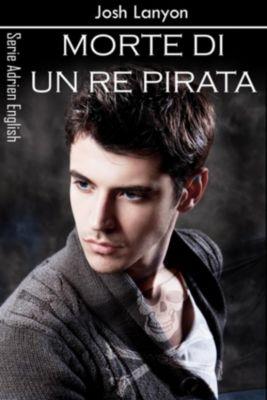Morte di un re pirata, Josh Lanyon