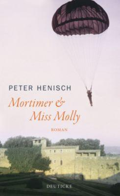Mortimer & Miss Molly, Peter Henisch
