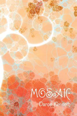 Mosaic, Daron Kenneth