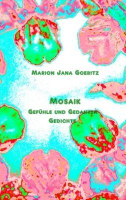 Mosaik, Marion Jana Goeritz