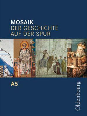 Mosaik, Ausgabe A: Bd.5 10. Schuljahr