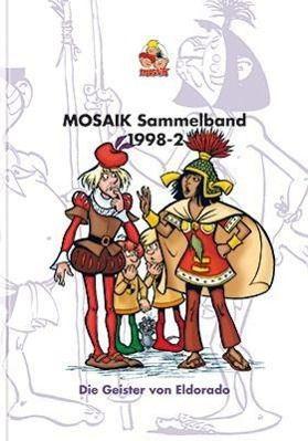 Mosaik Sammelband - Die Geister von Eldorado