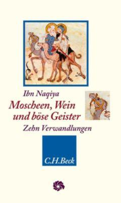 Moscheen, Wein und böse Geister - Ibn Naqiya pdf epub