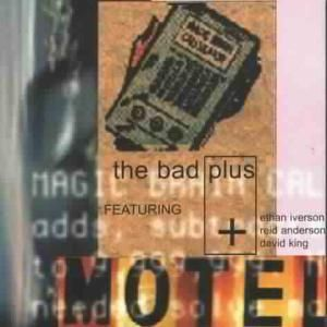Motel, The Bad Plus