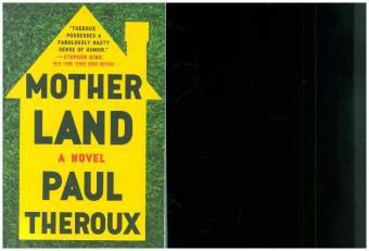 Mother Land, Paul Theroux