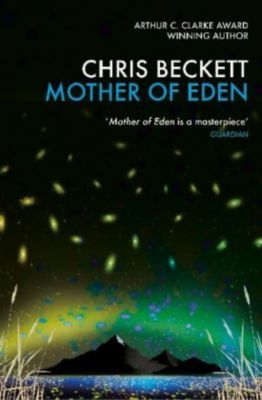 Mother of Eden, Chris Beckett