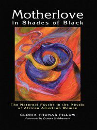 Motherlove in Shades of Black, Gloria Thomas Pillow