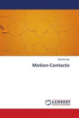 Motion-Contacto, Gabriela Híjar