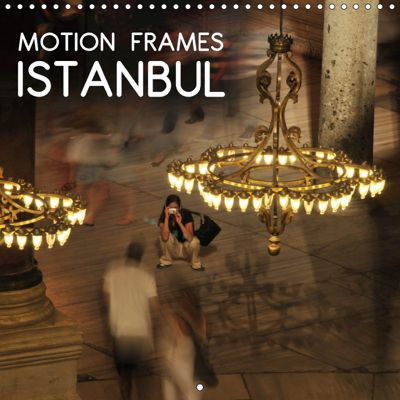 Motion Frames Istanbul (Wall Calendar 2019 300 × 300 mm Square), Engin IPCI