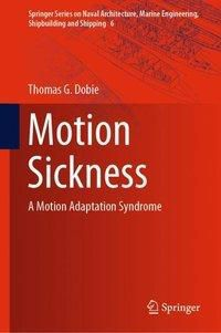 Motion Sickness, Thomas G. Dobie
