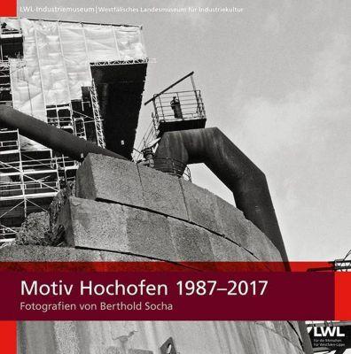 Motiv Hochofen 1987-2017